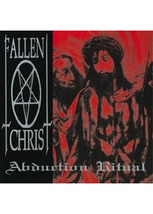Fallen Christ - Abduction Ritual (Music CD)