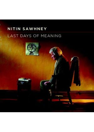 Nitin Sawhney - Last Days of Meaning (Music CD)