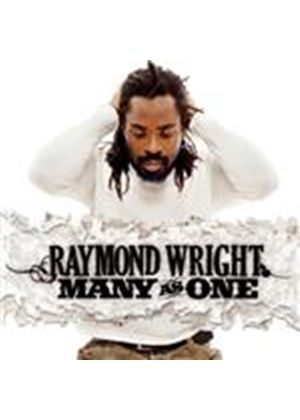 Raymond Wright - Many As One (Music CD)