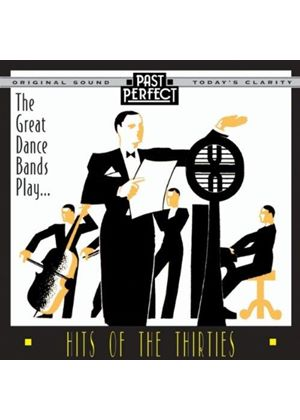 Various Artists - Hits Of The Thirties (Played By The Great Dance Bands)
