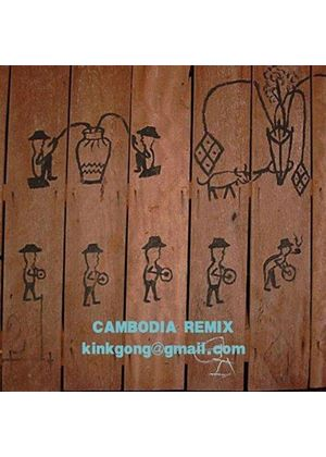 Kink Gong - Cambodia [Remix] (Music CD)