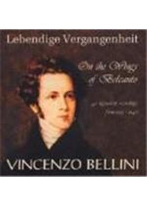 Bellini: On Wings of Belcanto