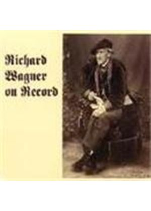 Richard Wagner on Record