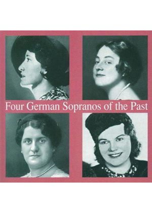 VARIOUS COMPOSERS - 4 German Sopranos Of The Past