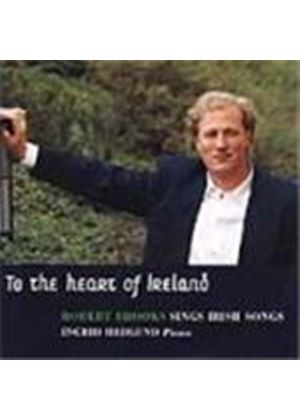 VARIOUS COMPOSERS - To The Heart Of Ireland (Brooks)