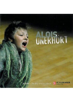 Alois Unerhört: The Boy and His Voice (Music CD)