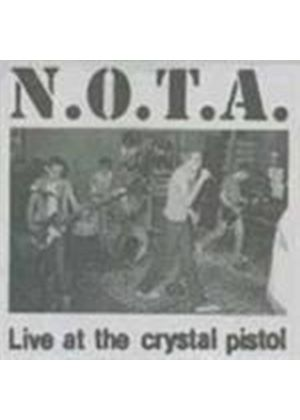 N.o.t.a. - Live At The Crystal Pistol (Music Cd)