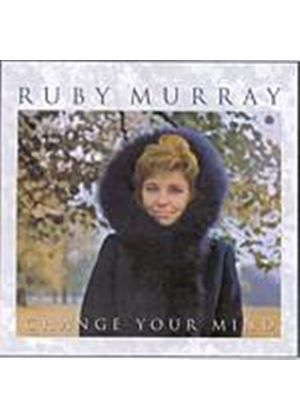 Ruby Murray - Change Your Mind (Music CD)