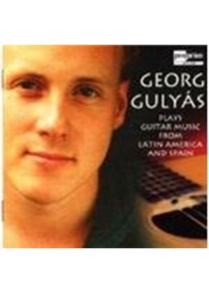 Georg Gulyas - Guitar Music From Latin America And Spain