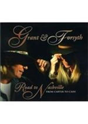 Grant & Forsyth - Road To Nashville (From Carter To Cash) (Music CD)