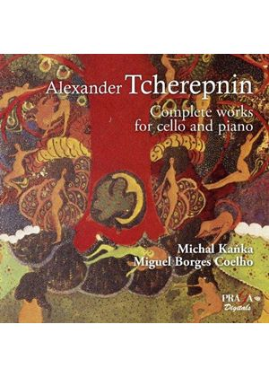Alexander Tcherepnin: Complete works for Cello and Piano (Music CD)