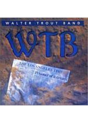 Walter Trout Band - Prisioner Of A Dream (Music CD)