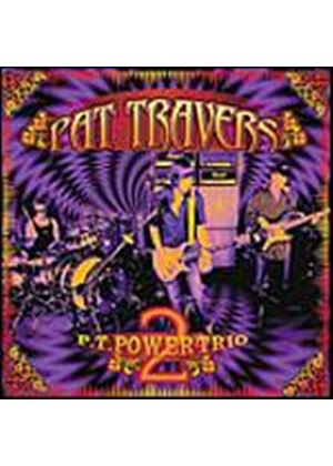 Pat Travers - Power Trio Part II (Music CD)