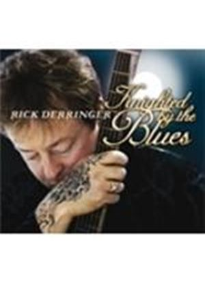 Rick Derringer - Knighted By The Blues (Music CD)