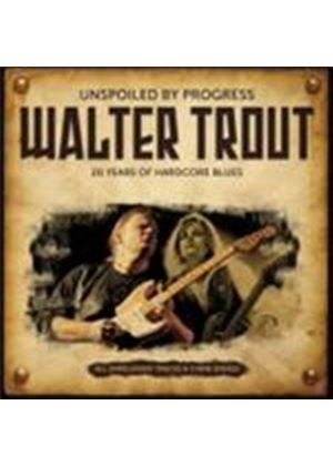 Walter Trout - Unspoiled By Progress (Music CD)