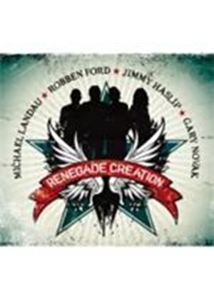 Michael Landau & Robben Ford/Jimmy Haslip/Gary Novak - Renegade Creation (Music CD)