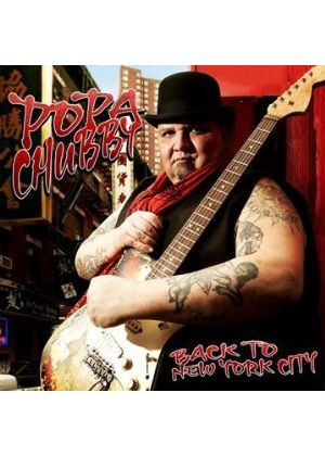 Popa Chubby - Back to New York City (Music CD)