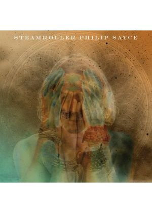 Philip Sayce - Steamroller (Music CD)