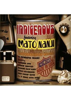 Indigenous - Featuring Mato Nanji (Music CD)