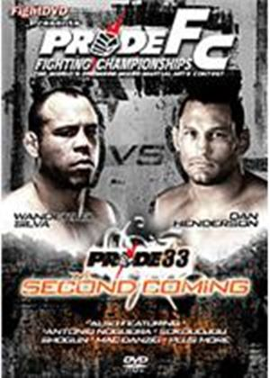 Pride Fighting Championships - 33: The Second Coming