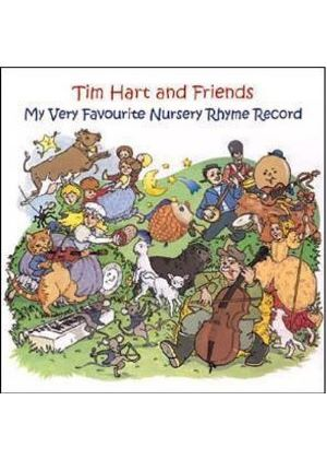 Tim Hart & Friends - My Very Favourite Nursery Rhyme Record (Music CD)