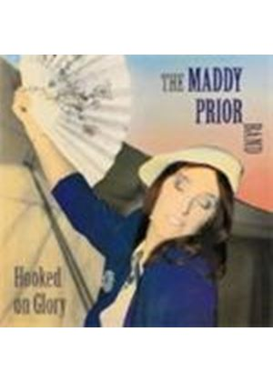 Maddy Prior - Hooked On Glory (Music CD)