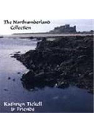 Kathryn Tickell & Friends - Northumberland Collection, The