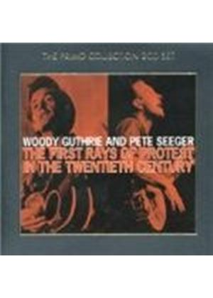 Woody Guthrie & Pete Seeger - First Rays Of Protest In The 20th Century, The