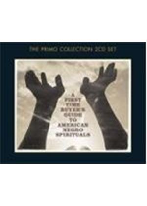 Various Artists - A First-Time Buyers Guide To American Negro Spirituals (Music CD)
