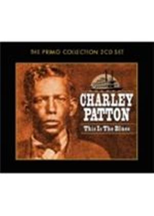 Charley Patton - This Is The Blues