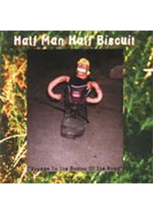 Half Man Half Biscuit - Voyage To The Bottom Of The Road (Music CD)