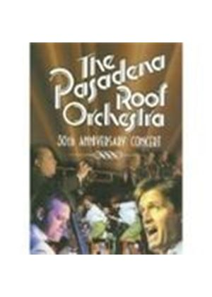 Pasadena Roof Orchestra - 30th Anniversary Concert