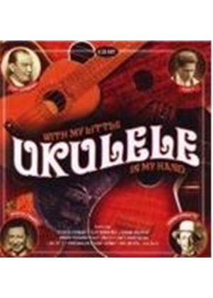 Various Artists - With My Little Ukulele In My Hand