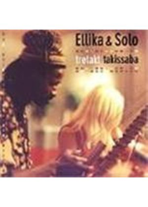 Ellika & Solo - Tretakt And Takissaba