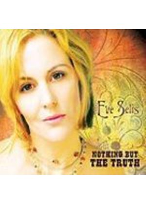 Eve Selis - Nothing But The Truth (Music CD)