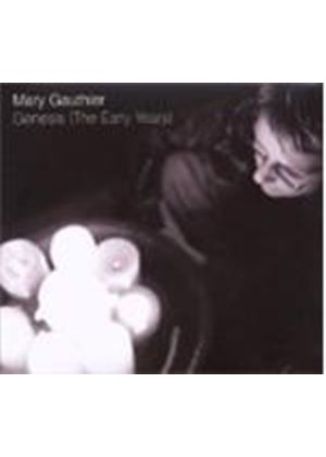 Mary Gauthier - Genesis (The Early Years)