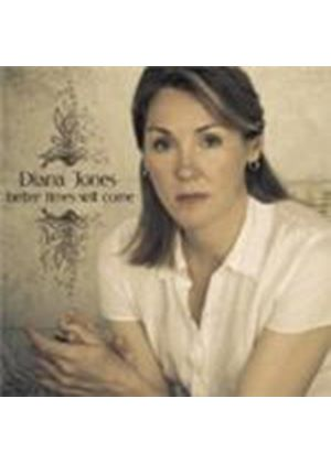 Diana Jones - Better Times Will Come (Music CD)
