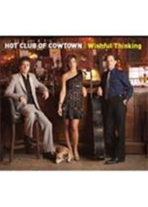 Hot Club Of Cowtown (The) - Wishful Thinking (Music CD)