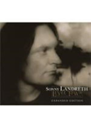 Sonny Landreth - Levee Town (Expanded Edition) (Music CD)