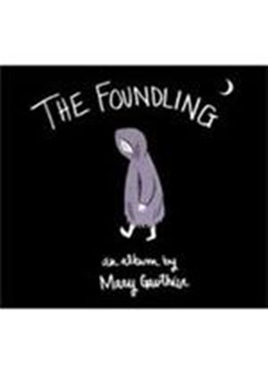 Mary Gauthier - Foundling, The (Music CD)