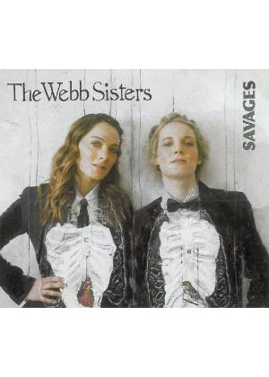 Webb Sisters - Savages (Music CD)