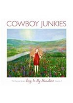 Cowboy Junkies - Sing in My Meadow (The Nomad Sessions, Vol. 3) (Music CD)