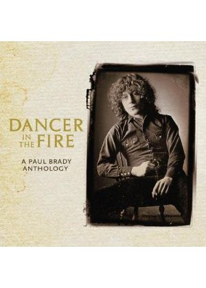 Paul Brady - Dancer in the Fire  (A Paul Brady Anthology) (Music CD)