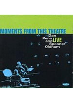 Dan Penn And Spooner Oldham - Moments From This Theatre: Live (Music CD)