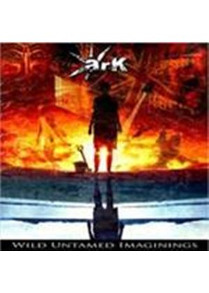 Ark - Wild Untamed Imaginings (Music CD)