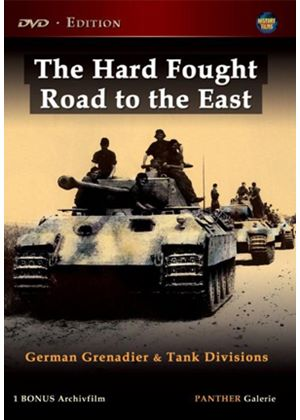 Hard Fought Road To The East - German Grenadier And Tank Divisions