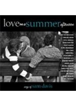 Various Artists - Love On A Summer Afternoon (Songs Of Sam Davis) (Music CD)