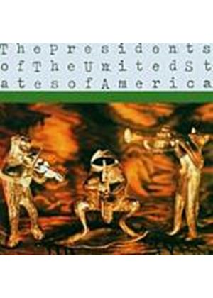 Presidents Of The U.S.A. - The Presidents Of The United States Of America (Music CD)