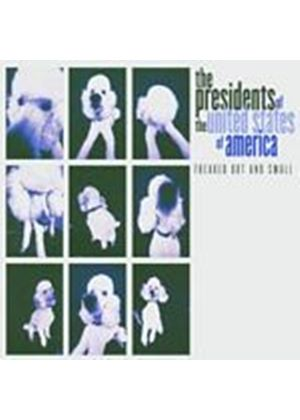 Presidents Of U.S.A. - Freaked Out & Small (Music CD)