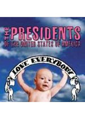 Presidents Of The U.S.A. - Love Everybody (Music CD)